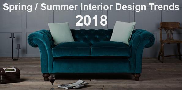 Spring / Summer Interior Design Trends 2018